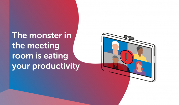 The monster in your meeting room